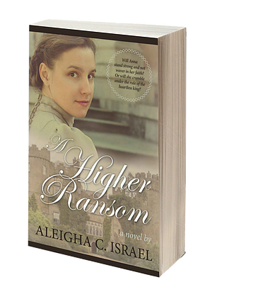 A Higher Ransom by Aleigha C. Israel.