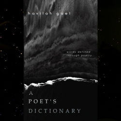 A Poet's Dictionary by Havilah Gael
